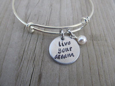 "Live Your Dream Bracelet- ""live your dream""  - Hand-Stamped Bracelet-Adjustable Bracelet with an accent bead of your choice- Graduation Gift"