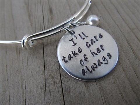 "Mother in Law Bracelet - ""I'll take care of her always"" - Hand-Stamped Bracelet- Adjustable Bangle Bracelet with an accent bead of your choice"
