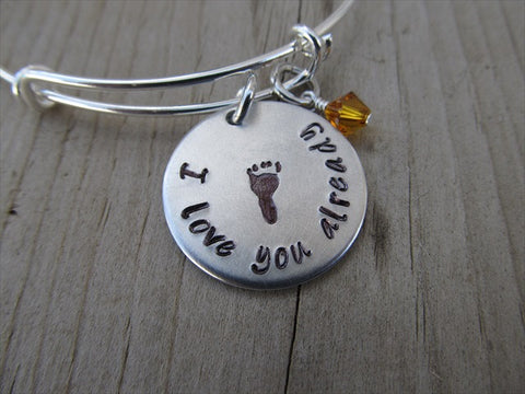 "Expectant Mother Bracelet- ""I love you already"" with stamped baby foot- Hand-Stamped Bracelet  -Adjustable Bangle Bracelet with an accent bead of your choice"