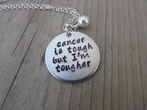"Cancer Quote Inspiration Necklace- ""cancer is tough but I'm tougher""  - Hand-Stamped Necklace with an accent bead in your choice of colors"