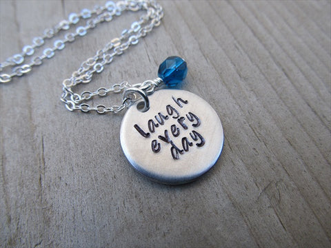 "Laugh Every Day Inspiration Necklace- ""laugh every day""- Hand-Stamped Necklace with an accent bead in your choice of colors"