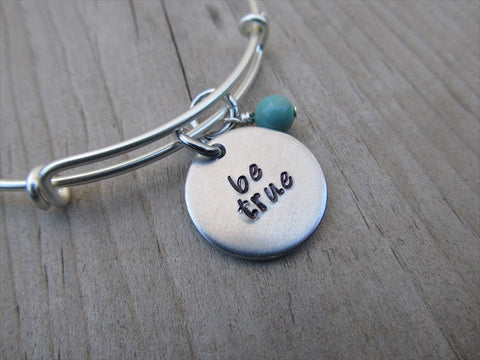 "Be True Inspiration Bracelet- ""be true""  - Hand-Stamped Bracelet-Adjustable Bracelet with an accent bead of your choice"