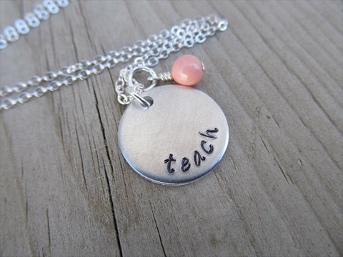 "Teach Inspiration Necklace- ""teach"" - Hand-Stamped Necklace with an accent bead in your choice of colors"
