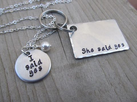 "Engagement Gift Set- Hand-Stamped Necklace with ""I said yes"" for the Bride to be and Stamped Keychain with ""She said yes"" for Groom to be"