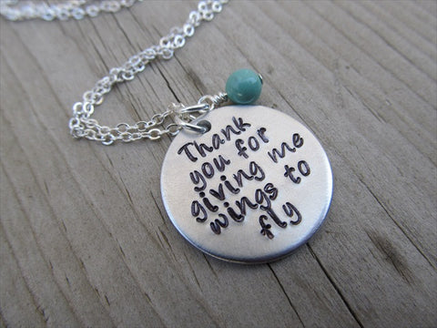 "Mother Necklace, Teacher Necklace, Mentor Necklace- ""Thank you for giving me wings to fly""  - Hand-Stamped Necklace with an accent bead of your choice"