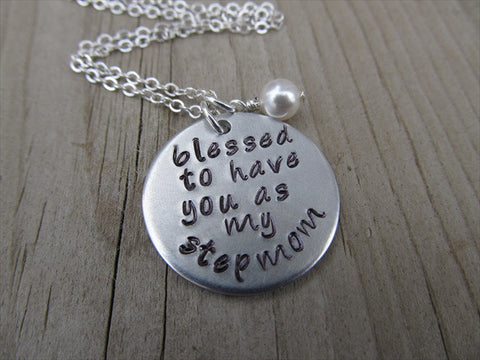 "Stepmom Necklace- ""blessed to have you as my stepmom"" -Hand-Stamped Necklace with an accent bead of your choice"
