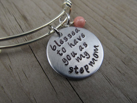 "Stepmother Bracelet- ""blessed to have you as my stepmom"" - Hand-Stamped Bracelet- Adjustable Bangle Bracelet with an accent bead of your choice"