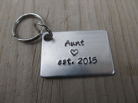 "Gift for Aunt- Aunt Keychain- ""Aunt est. (year of choice)"" with a stamped heart- Hand Stamped Metal Keychain"