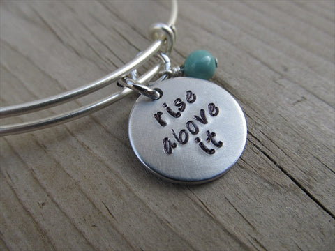 "Rise Above It Bracelet- ""rise above it""  - Hand-Stamped Bracelet-Adjustable Bracelet with an accent bead of your choice"