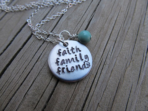 "Faith Family Friends Inspiration Necklace- ""faith family friends""- Hand-Stamped Necklace with an accent bead in your choice of colors"