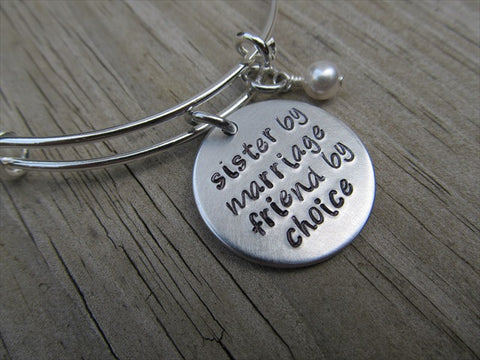 "Sister in Law Bracelet- ""sister by marriage friend by choice"" - Hand-Stamped Bracelet- Adjustable Bangle Bracelet with an accent bead in your choice of colors"