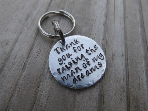 "Small Mother In Law Keychain ""Thank you for raising the man of my dreams"" - Small Circle Keychain - Hand Stamped Metal Keychain"