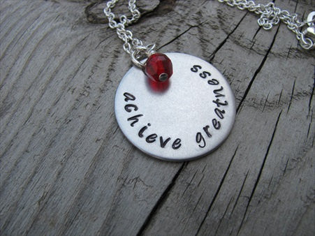 "Achieve Greatness Inspiration Necklace- ""achieve greatness"" - Hand-Stamped Necklace with an accent bead in your choice of colors"