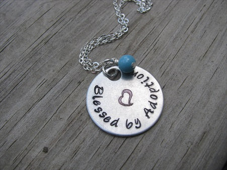 "Adoption Necklace- ""Blessed by Adoption"" with Heart  - Hand-Stamped Necklace with an accent bead of your choice"
