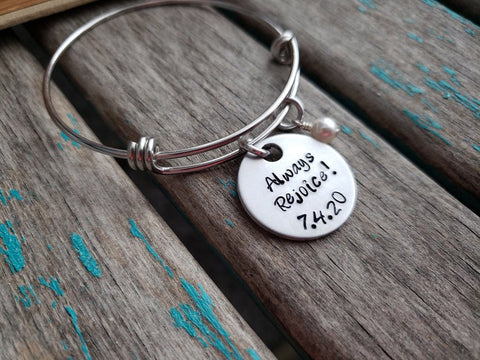 "Always Rejoice Bracelet- ""Always Rejoice!"" with a baptism date of your choice- JW Jewelry - Hand-Stamped Bracelet  -Adjustable Bangle Bracelet with an accent bead of your choice"
