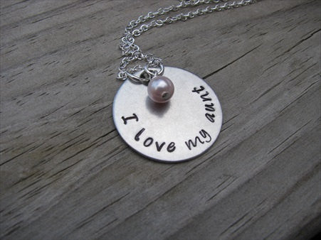 "I Love My Aunt Necklace- ""I love my aunt"" - Hand-Stamped Necklace with an accent bead in your choice of colors"