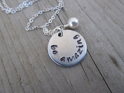 "Be Amazing Inspiration Necklace- ""be amazing"" - Hand-Stamped Necklace with an accent bead in your choice of colors"