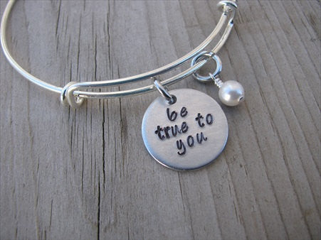 "Be True To You Inspiration Bracelet- ""be true to you""  - Hand-Stamped Bracelet-Adjustable Bracelet with an accent bead of your choice"
