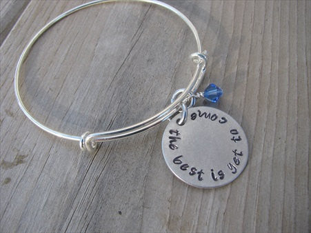 "The Best Is Yet To Come Inspiration Bracelet- ""the best is yet to come"" Bracelet-  Hand-Stamped Bracelet- Adjustable Bangle Bracelet with an accent bead of your choice"