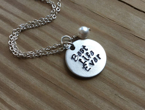 "Best Life Ever Necklace- ""Best Life Ever""- Hand-Stamped Necklace with an accent bead in your choice of colors"