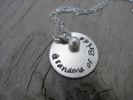 "Grandma of Bride Inspiration Necklace- ""Grandma of Bride"" - Hand-Stamped Necklace with an accent bead in your choice of colors"
