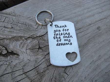 "Mother in Law Keychain- Brushed Silver Keychain with Heart Cut-out ""Thank you for raising the man of my dreams"" - Hand Stamped Metal Keychain"