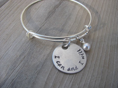 "I Can and I Will Inspiration Bracelet- ""I can and I will"" - Hand-Stamped Bracelet- Adjustable Bangle Bracelet with an accent bead of your choice"