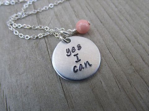 "Yes I Can Inspiration Necklace- ""yes I can""- Hand-Stamped Necklace with an accent bead in your choice of colors"