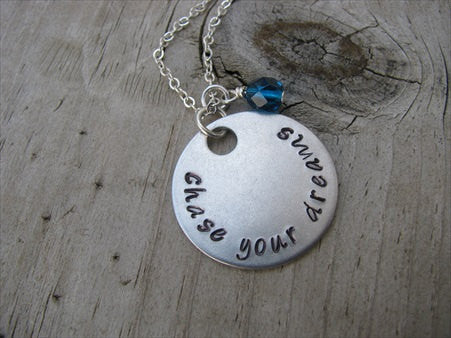 "Chase Your Dreams Inspiration Necklace- ""chase your dreams"" - Hand-Stamped Necklace with an accent bead in your choice of colors"