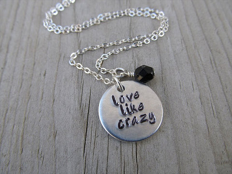 "Love Like Crazy Necklace- ""love like crazy"" - Hand-Stamped Necklace with an accent bead in your choice of colors"