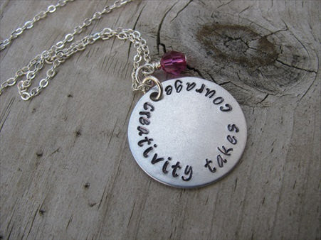 "Creativity Takes Courage Inspiration Necklace- ""creativity takes courage"" - Hand-Stamped Necklace with an accent bead in your choice of colors"