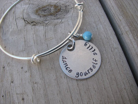 "Dancer's Bracelet- ""dance yourself silly"" - Hand-Stamped Bracelet- Adjustable Bangle Bracelet with an accent bead of your choice"