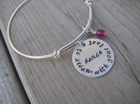 "Dancer's Inspiration Bracelet- ""dance to dream with your feet""  - Hand-Stamped Bracelet  -Adjustable Bangle Bracelet with an accent bead of your choice"