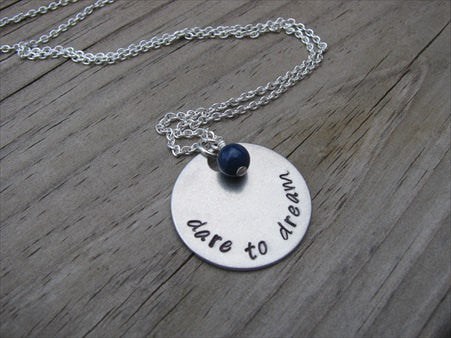 "Dare To Dream Inspiration Necklace- ""dare to dream"" - Hand-Stamped Necklace with an accent bead in your choice of colors"