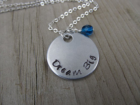 "Dream Big Inspiration Necklace- ""Dream Big"" - Hand-Stamped Necklace with an accent bead in your choice of colors"