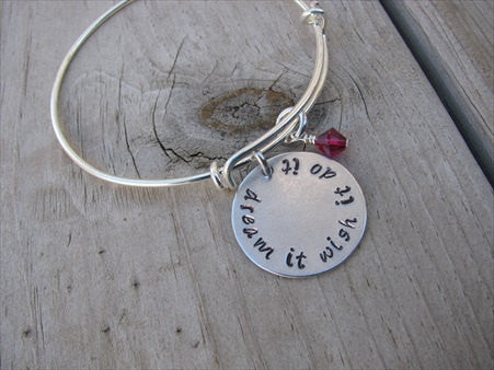 "Dream It Wish It Do ItInspiration Bracelet- ""dream it wish it do it"" - Hand-Stamped Bracelet- Adjustable Bangle Bracelet with an accent bead of your choice"