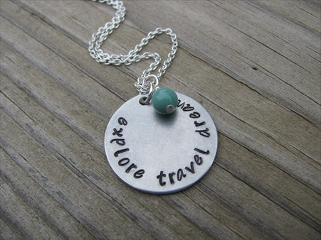"Explore Travel Dream Inspiration Necklace- ""explore travel dream"" - Hand-Stamped Necklace with an accent bead in your choice of colors"