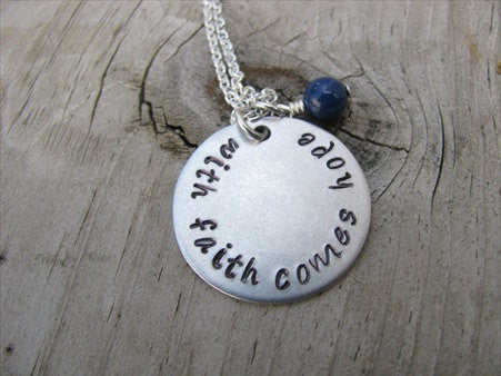 "Inspiration Necklace- ""with faith comes hope""   - Hand-Stamped Necklace with an accent bead in your choice of colors"