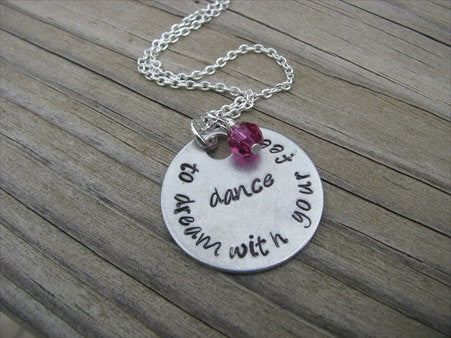 "Dancing Inspiration Necklace- ""dance to dream with your feet"" -Hand-Stamped Necklace  -with an accent bead of your choice"