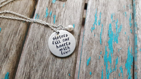 "Sisters Necklace- ""sisters fill our hearts with love"" - Hand-Stamped Necklace with an accent bead in your choice of colors"