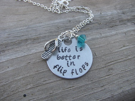 "Flip Flop Quote Inspiration Necklace- ""life is better in flip flops"" with flip flop charm    - Hand-Stamped Necklace with an accent bead of your choice"