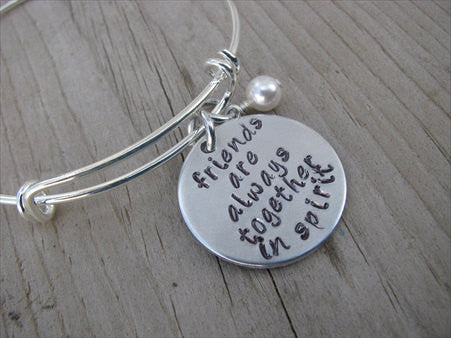 "Friendship Bracelet- ""friends are always together in spirit"" - Hand-Stamped Bracelet- Adjustable Bangle Bracelet with an accent bead of your choice"