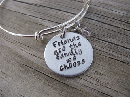 "Friendship Bracelet- ""Friends are the family we choose""- Hand-Stamped Bracelet- Adjustable Bangle Bracelet with an accent bead of your choice"