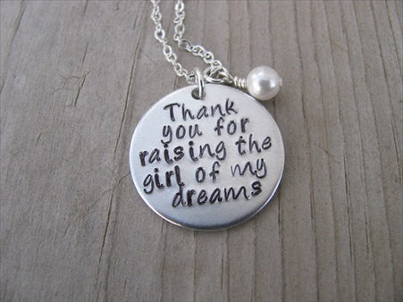 "Mother of the Bride Inspiration Necklace- ""Thank you for raising the girl of my dreams"" - Hand-Stamped Necklace with an accent bead of your choice"
