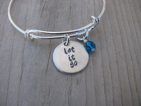 "Let It Go Inspiration Bracelet- ""let it go""  - Hand-Stamped Bracelet -Adjustable Bangle Bracelet with an accent bead in your choice of colors"