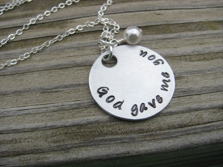 "God Gave Me You Inspiration Necklace- ""God gave me you"" - Hand-Stamped Necklace with an accent bead in your choice of colors"