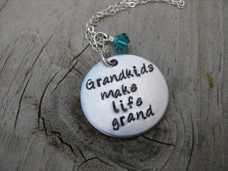 "Grandkids Inspiration Necklace- ""Grandkids make life grand"" - Hand-Stamped Necklace with an accent bead in your choice of colors"