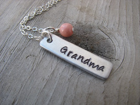 "RESERVED for Laura- Grandma Necklace- ""Grandma"" with added piece ""it is what it is"" - 20 inch chain and white pearl-Hand-Stamped Necklace with an accent bead of your choice"