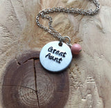 "Great Aunt Necklace- ""Great Aunt""- Hand-Stamped Necklace with an accent bead in your choice of colors"
