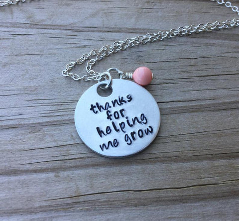 "Thank You Necklace- Hand-Stamped Necklace - ""thanks for helping me grow""  with an accent bead in your choice of colors"